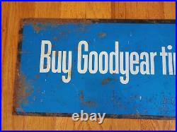 Original Vintage 48 Goodyear Double Sided Metal Sign Tire Shop Oil Gas