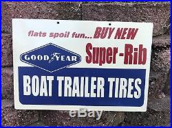VINTAGE GOODYEAR BOAT TRAILER TIRES METAL SIGN, NEAR MINT, 1960's