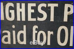VTG Western / Cowboy ORIG ANTIQUE WOOD SIGN Highest Prices Paid for Old Gold