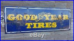 Vintage 24 X 66 Porcelain Goodyear Tires Sign Advertising Gas Oil Station Island
