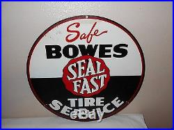 Vintage Bowes Seal Fast Tire Service Metal Advertising Sign