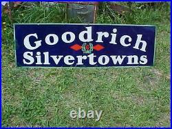 Vintage GOODRICH SILVERTOWNS Porcelain Tire Sign 1930s Excellent 58 X 18