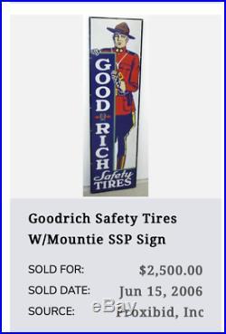 Vintage Goodrich Safety Tires Mounty Police 9 Porcelain Metal Gasoline Oil Sign