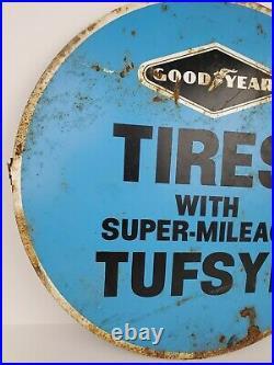 Vintage Goodyear Tires with Super Mileage Tufsyn Round Tin Sign 16 Diameter