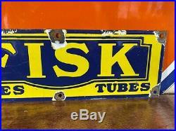 Vintage Large''fisk Tires & Tubes'' Porcelain Sign 18x 6 Inch Selling As Used