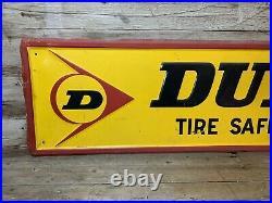 Vintage Original DUNLOP TIRES Embossed Tin Sign 13.5x 59.5 Gas & Oil Garage