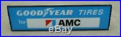 Vintage Original Illuminated Goodyear Tires For AMC Sign Hanging Standing