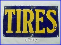 Vintage Porcelain Tires Sign Antique Vintage Old Original Oil Gas Station 1930s