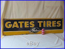 Vintage RARE Gates Tires Sign 54 x 14 Embossed Metal Tin Tacker G-43