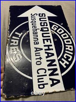 Vintage RARE Goodrich Tires Porcelain Susquehanna Auto Club Arrow Sign 18 x 12