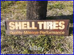 Vintage Shell Tires Sign Antique Gas Station Oil Quality Rare 1950s Wow
